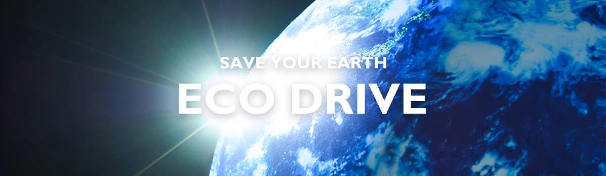 save your earth.eco drive!